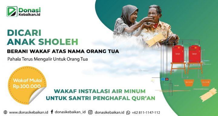 Wakaf Instalasi Air Minum Untuk Santri Penghafal Quran