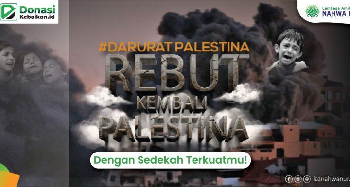Bantu Penderitaan Rakyat Palestina